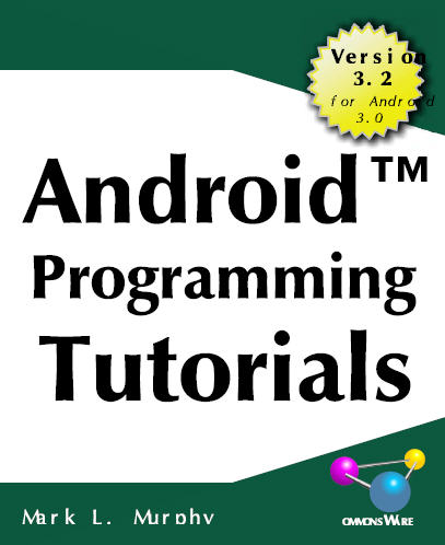 Android Programming Tutorials, 3rd Edition - (Malestrom)